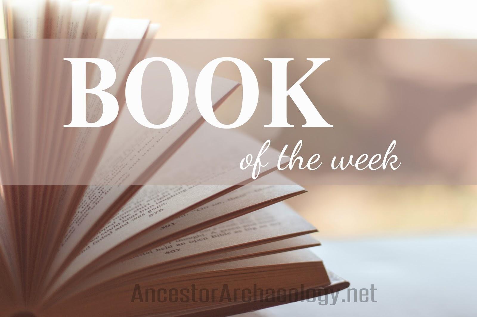 Ancestor Archaeology: September 2018
