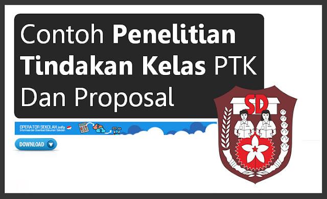 Contoh PTK dan Proposal