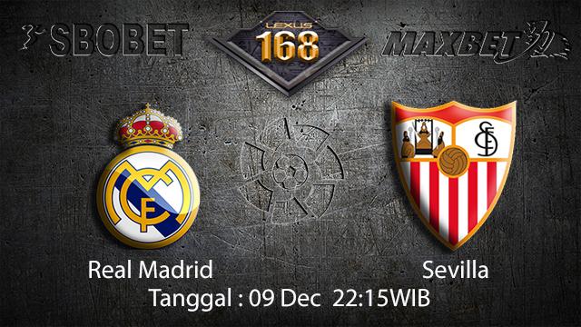 PREDIKSI BOLA ~ PREDIKSI TARUHAN BOLA REAL MADRID VS SEVILLA 09 DESEMBER 2017 (Spanish La Liga)