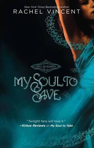 Soul to Save by Rachel Vincent