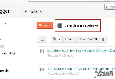 Cara Mudah Mengatasi/Menghilangkan Using Blogger as Unknown di Dashboard Blogger - sharehovel
