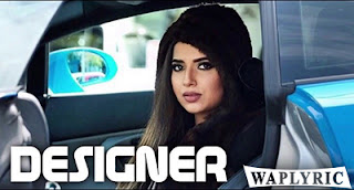 Designer Song Lyrics | Nimrat Khaira