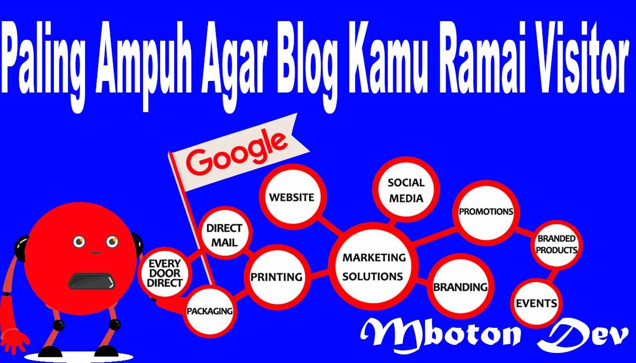 https://www.mboton.net/2019/03/paling-ampuh-agar-blog-kamu-ramai-visitor.html