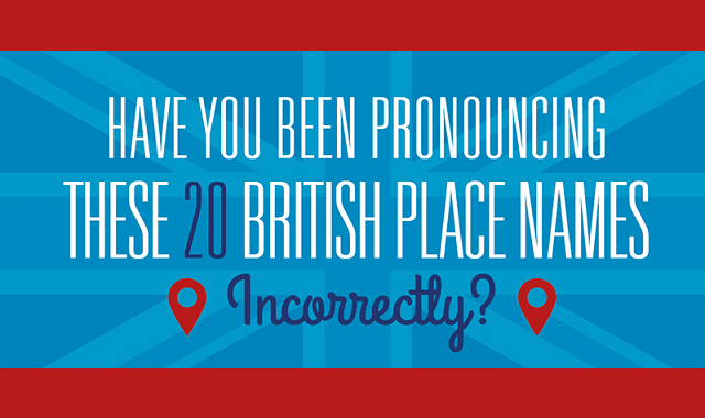 Have You Been Pronouncing These 20 British Place Names Incorrectly