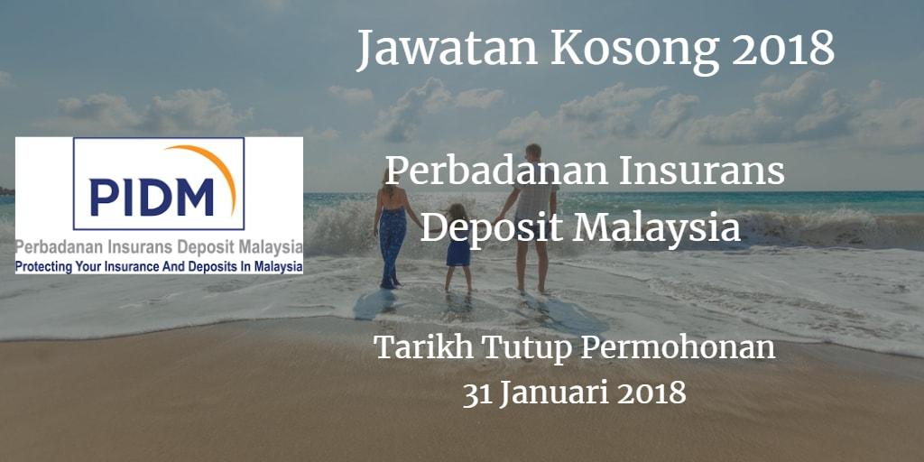 Jawatan Kosong PIDM 31 Januari 2018