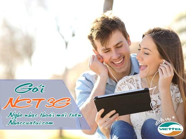 Đăng ký gói NCT 3G Viettel nghe nhạc trực tuyến không giới hạn 3G