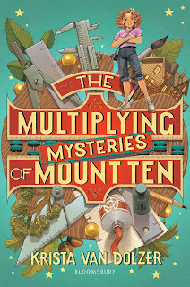 The Multiplying Mysteries of Mount Ten by Krista Van Dolzer