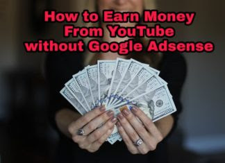 Earn Money From YouTube Without Adsense