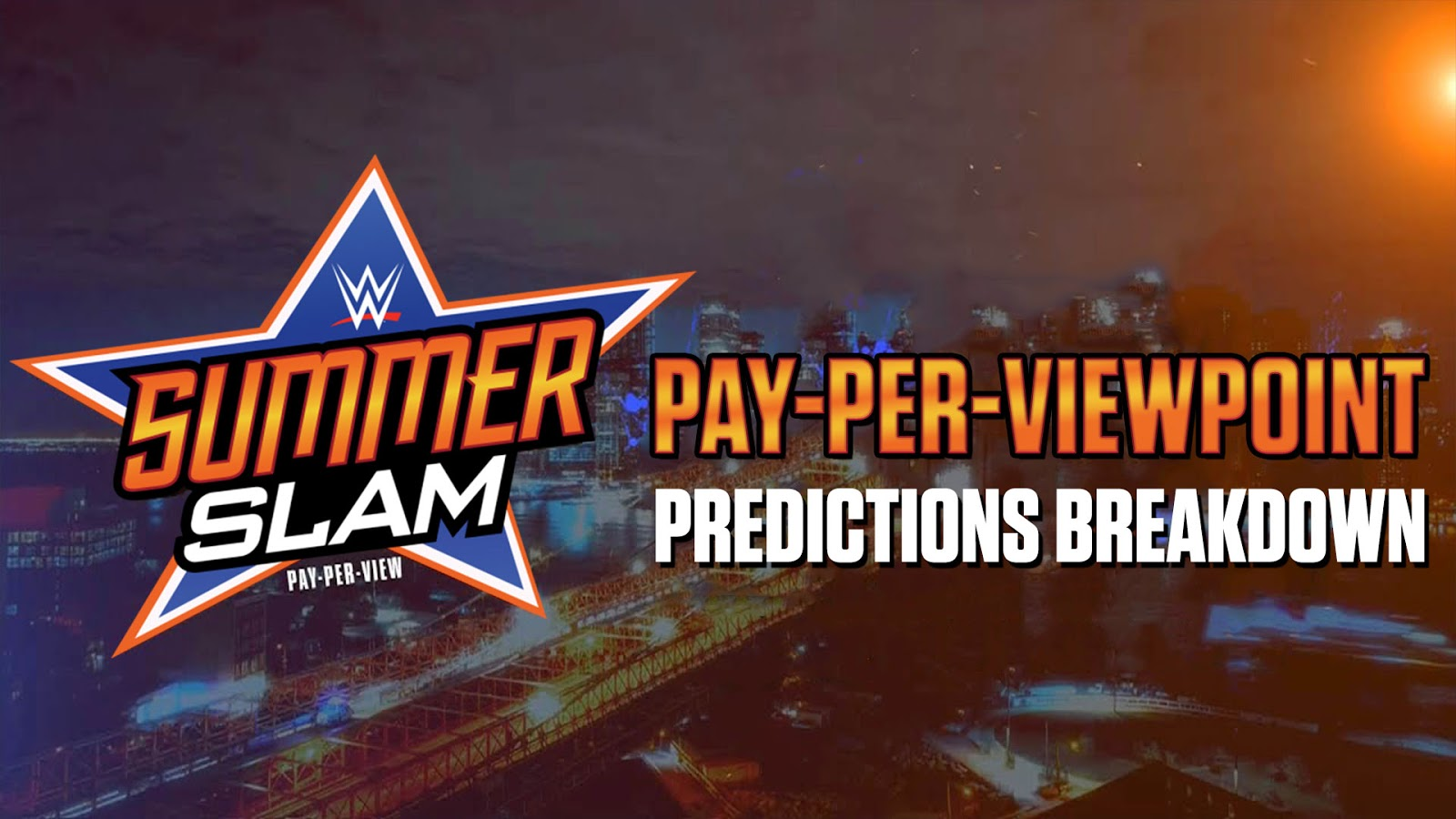WWE SUMMERSLAM 2017 spoilers podcast