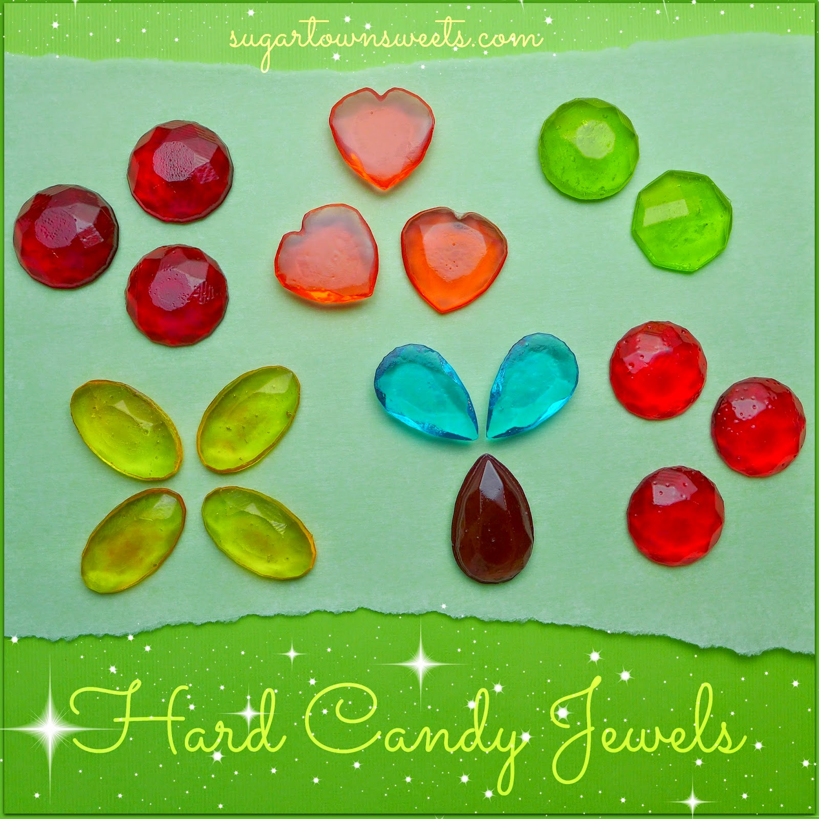 Sugartown Sweets: How to Make Hard Candy Jewels Using Melted