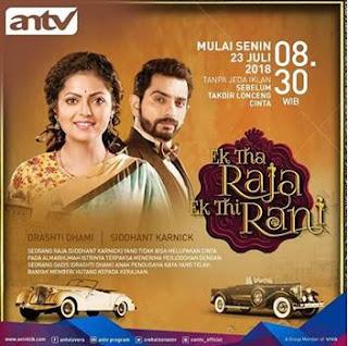 Sinopsis Ek Tha Raja Ek Thi Rani Episode 26-27 (Versi ANTV)