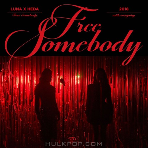 LUNA, HEDA – Free Somebody (with everysing) – SM STATION (ITUNES PLUS AAC M4A)