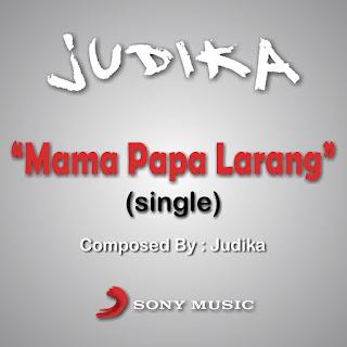 Judika - Mama Papa Larang on iTunes