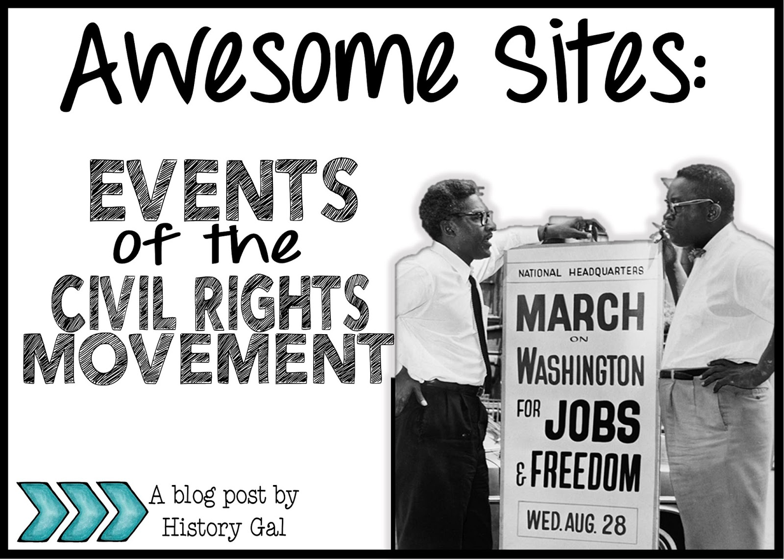 A Collection of Sites to Use When Teaching about the Events of the Civil Rights Movement By History Gal