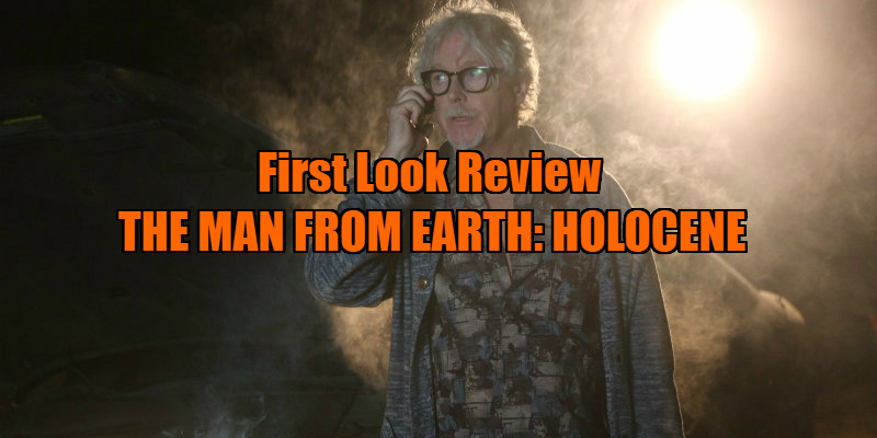 THE MAN FROM EARTH: HOLOCENE review