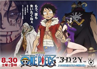 One Piece The Movie 13 : 3D2Y