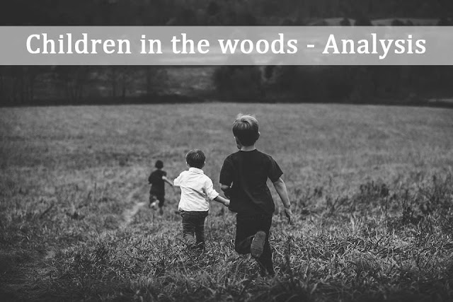 Children in the woods -  Analysis
