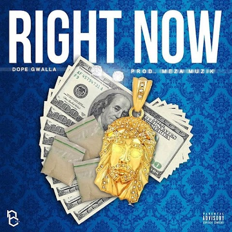 Dope Gwalla drops drill anthem 'Right Now'