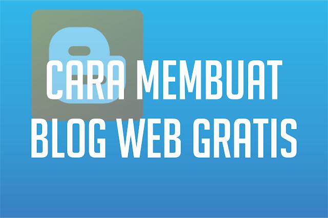 Cara Membuat Blog Web Gratis
