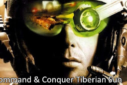 How to Download Game Command and Conquer Tiberian Sun for Computer or Laptop