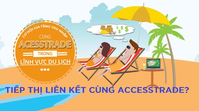 Tiếp thị liên kết cùng AccessTrade: Vì sao nên tham gia?