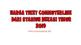 Harga Tiket Commuterline Dari Stasiun Bekasi Timur Terbaru 2019
