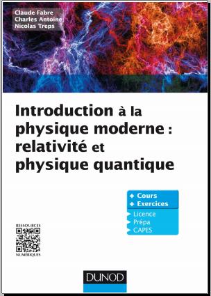 Livre : Introduction à la physique moderne, Relativité et physique quantique PDF