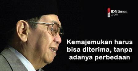 kutipan gusdur soal kemajemukan di indonesia
