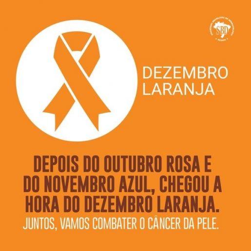"""Imagem de campanha do Dezembro Amarelo, com a frase: """"depois do outubro rosa e do novembro azul, chegou a hora do dezembro laranja. Juntos, vamos combater o câncer de pele"""""""