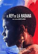 El rey de La Habana (2015)