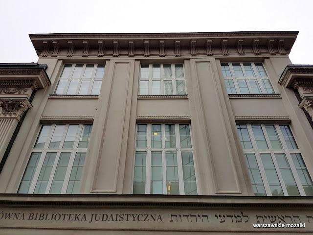 Warszawa Warsaw Centralna Bilbioteka Judaistyczna ŻIH architektura