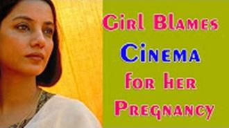 Girl Blames Cinema for her Pregnancy! HC Question's Censor Board!