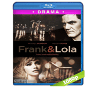 Frank & Lola (2016) Full HD BRRip 1080p Audio Dual Latino/Ingles 5.1