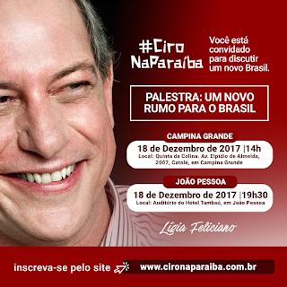 Ciro Gomes virá à Paraíba dia 18 a convite de Lígia Feliciano