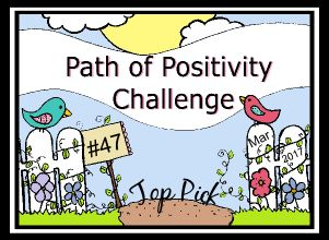 http://pathofpositivitychallenge.blogspot.ca/2017/04/challenge-47-top-picks-voting-open.html