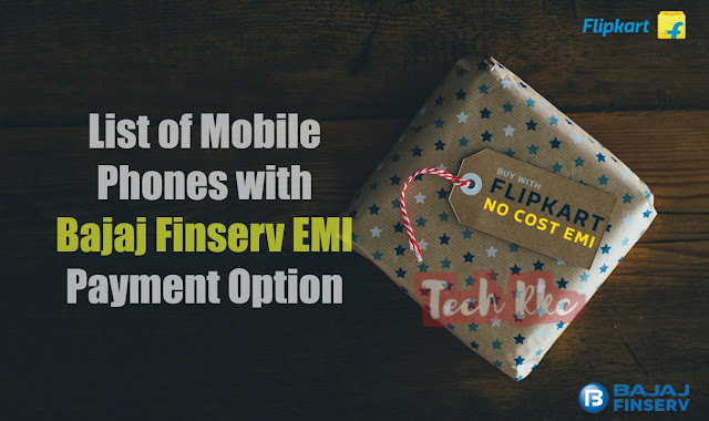 "List of Mobiles Buy with Bajaj Finserv ""NO COST EMI"""
