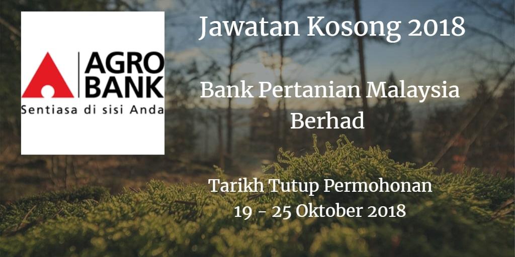 Jawatan Kosong Agrobank 19 - 25 Oktober 2018