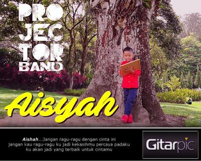 Chord Gitar Projector Band - Aisyah