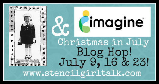 Christmas in July | Imagine Crafts and Stencil Girl.