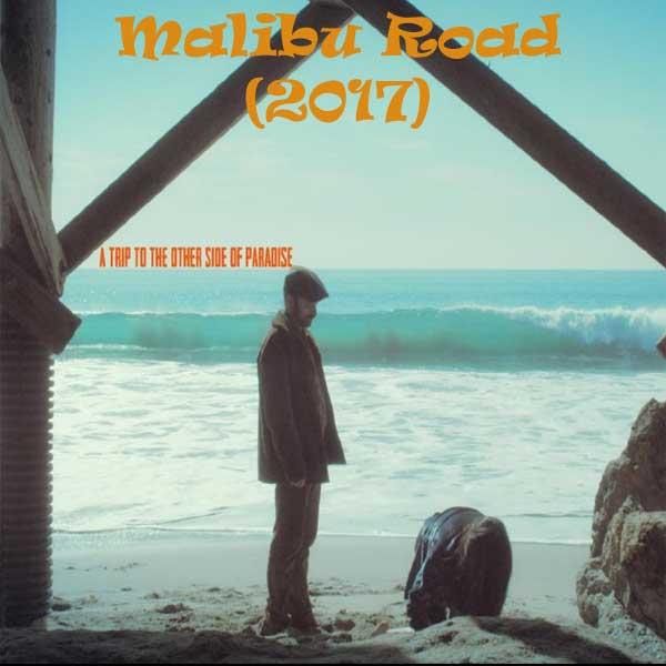 Malibu Road, Malibu Road Synopsis, Malibu Road Trailer, Malibu Road Review