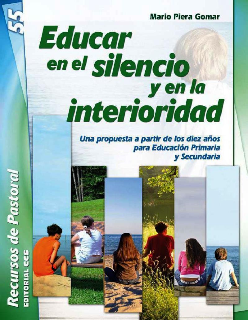 Educar en el silencio y en la interioridad – Mario Piera Gomar