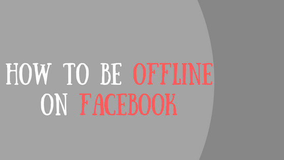 كيفيه الظهور اوف لاين على الفيس بوك
