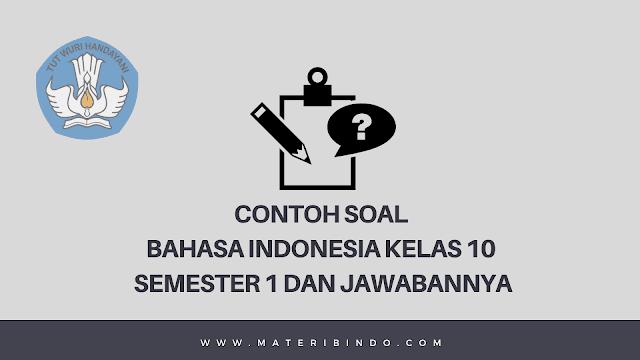 Contoh Soal PG Bahasa Indonesia Kelas X Semester 1 dan Jawabannya