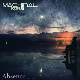 Machinal Ron.G - Absence (2016)