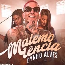 Malemolência - Dynho Alves Mp3