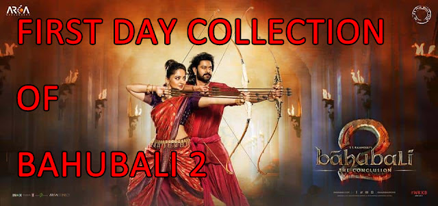 Bahubali 2 | Record Breaking | First Day Collection
