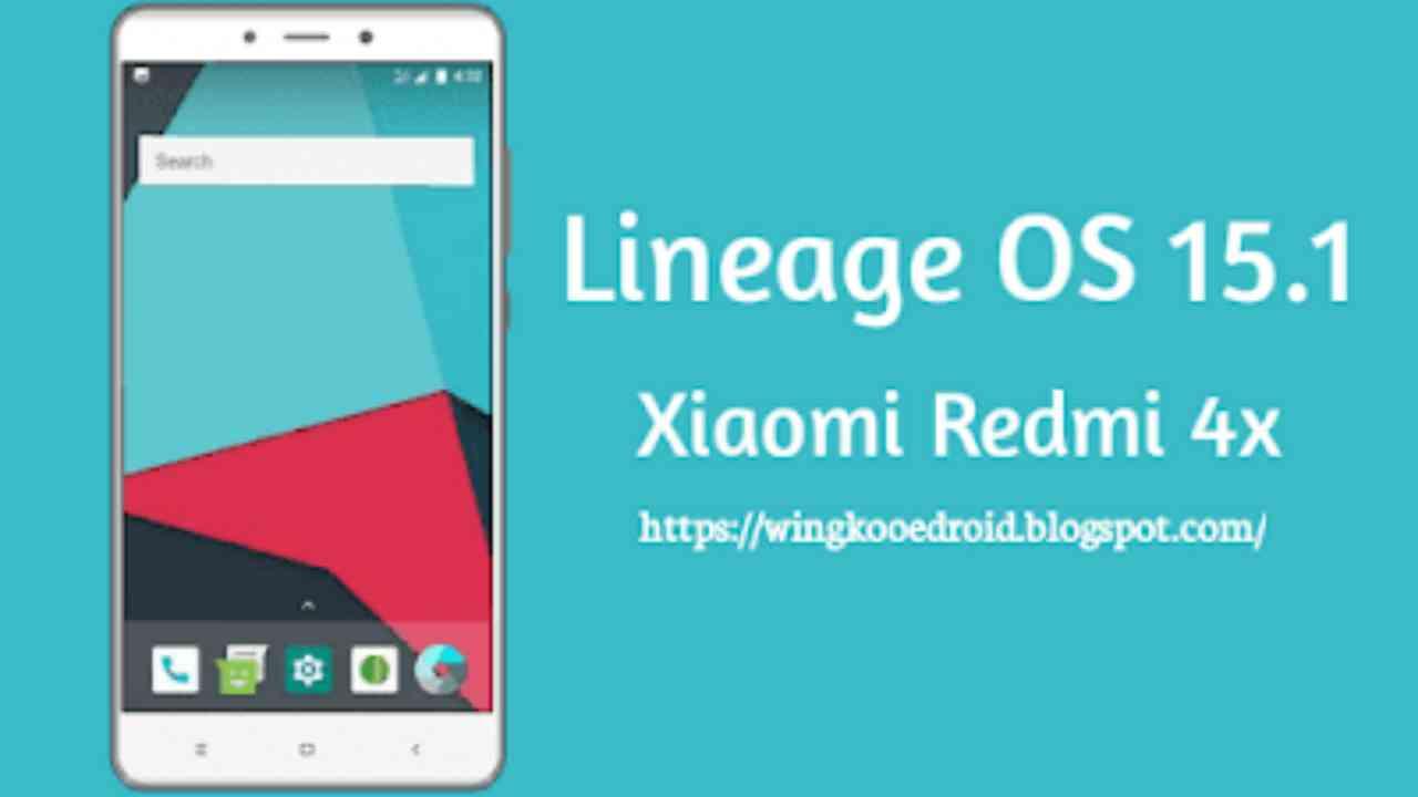 Rom Lineage Os 15.1 Xiaomi Redmi 4x