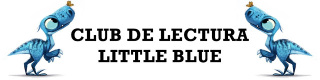 CLUB DE LECTURA LITTLE BLUE