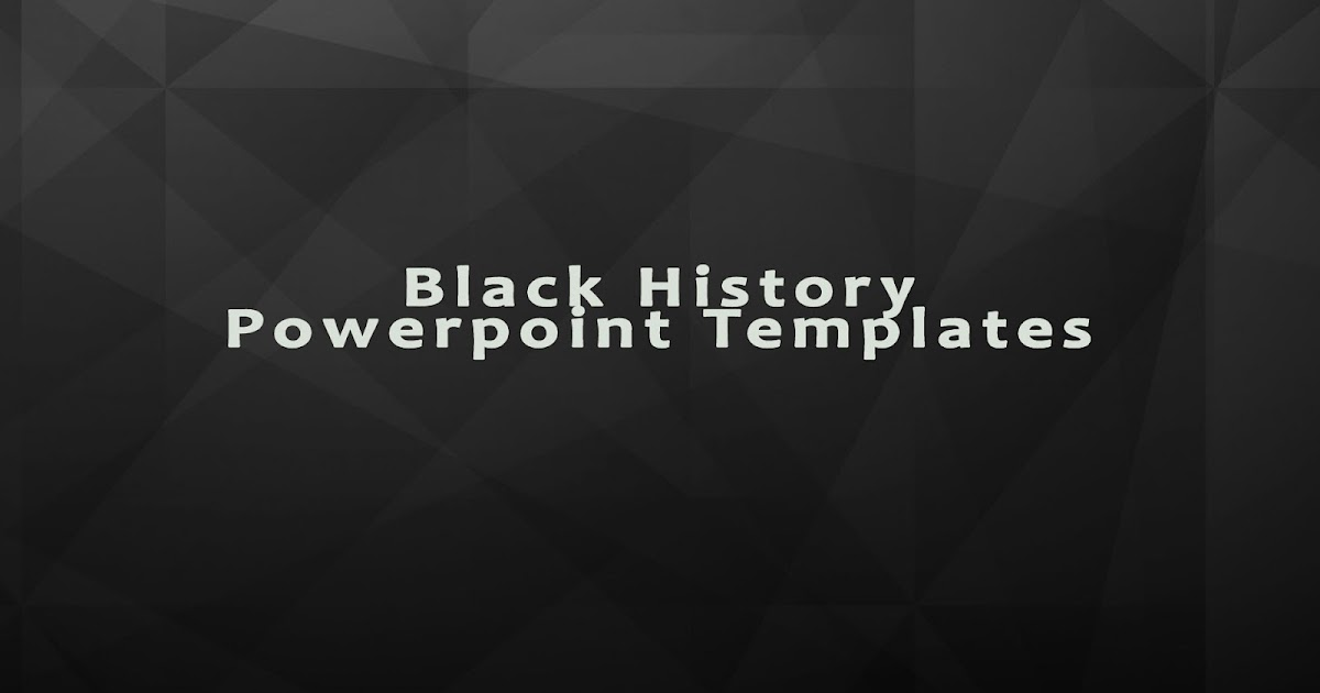Black History Powerpoint Template For Full Old Story Free Powerpoint Templates Themes Backgrounds Powerpoint Presentation Ideas