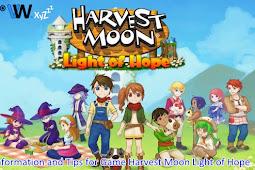 Tips Basic for Game Harvestmoon Light of Hope